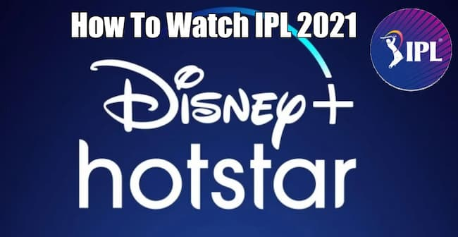 Watch IPL 2021 hotstar